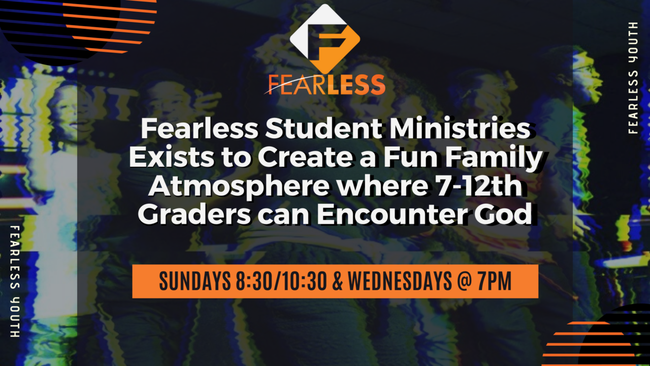 Fearless Youth Fearless student Ministries Winners Church Youth Group
